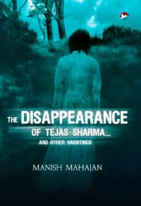 The Disappearance of Tejas Sharma