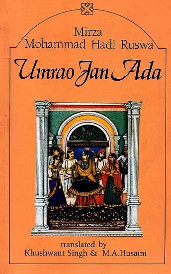 Umrao Jan Ada by Mirza Mohammad Hadi Ruswa