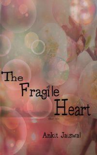 The Fragile Heart