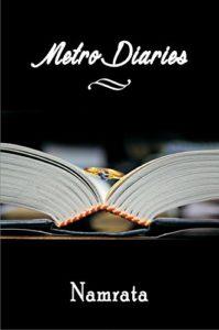 Metro Diaries by Namrata