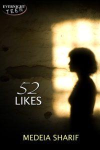 52 Likes by Medeia Sharif