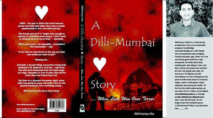 A DILLI-MUMBAI LOVE STORY by Abhimanyu Jha