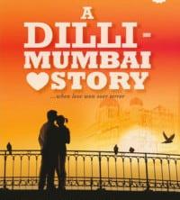 A Dilli Mumbai Love Story