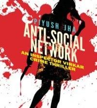 Anti-Social Network by Piyush Jha