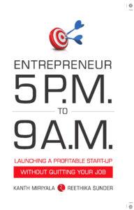 Entrepreneur 5pm to 9am