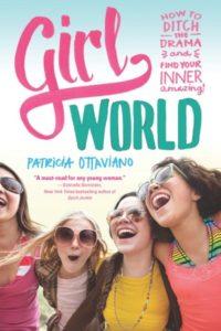 Girl World by Patricia Ottaviano