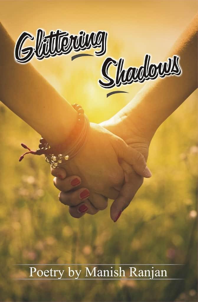 Glittering Shadows by Manish Ranjan