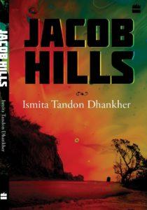 Jacob Hills BY Ismita Tandon Dhankher