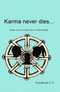 Karma Never Dies by Sreedevan CG