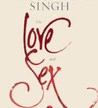 Khushwant Singh On Love And Sex by Khushwant Singh