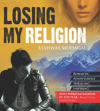 Losing My Religion Vishwas Mudagal