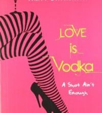 Love is Vodka by Amit Shankar