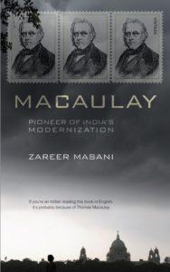 Macaulay Pioneer of India's Modernization
