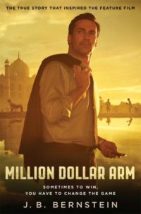 Million Dollar Arm by J.B. Bernstein