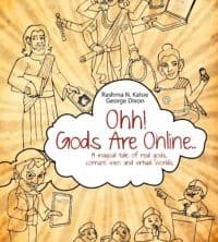 Ohh! Gods are Online by Rashma Kalsie & George Dixon