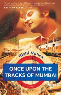 Once Upon the Tracks of Mumbai
