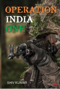 Operation India One by Shiv Kumar