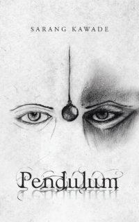 Pendulum | Sarang Kawade