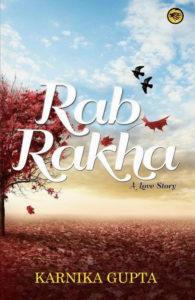 Rab Rakha Karnika Gupta