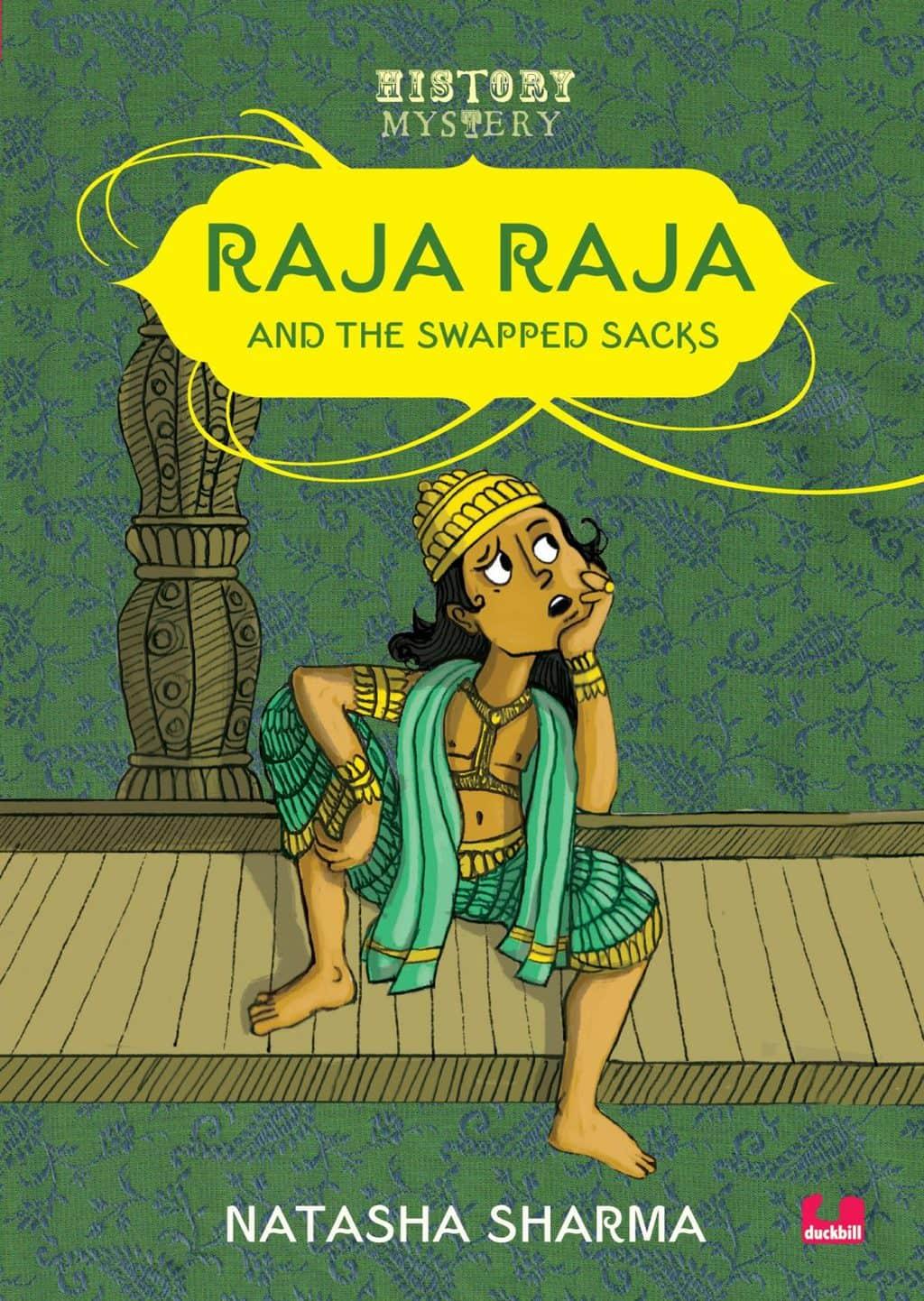 Raja Raja and the Swapped Sacks by Natasha Sharma