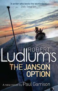 Robert Ludlum's The Janson Option by Paul Garrison