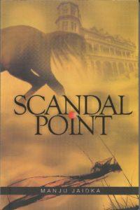 Scandal Point by Manju Jaidka