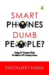 Smart Phones Dumb People