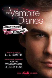 Stefan's Diaries #2 Bloodlust by L.J. Smith