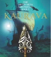 The Aryavarta Chronicles #2: Kaurava