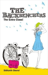 The Backbenchers The Extra Class by Sidharth Oberoi