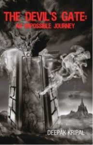 The Devil's Gate An Impossible Journey by Deepak Kripal