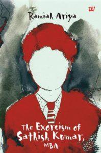 The Exorcism of Sathish Kumar, MBA by Ramiah Ariya