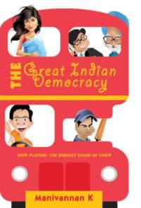 The Great Indian Democracy Manivannan