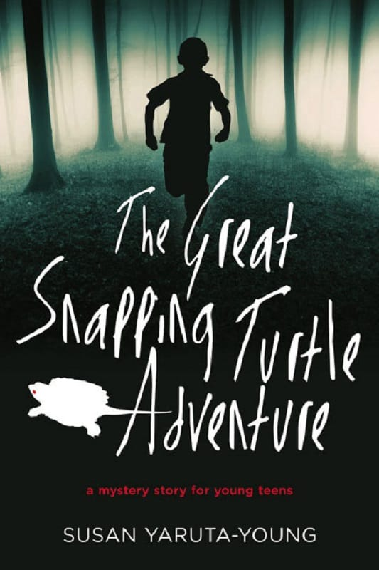 The Great Snapping Turtle Adventure by Susan Yaruta Young