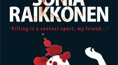 The Murder of Sonia Raikkonen by Salil Desai