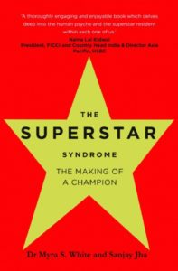 The Superstar Syndrome: The Making of a Champion