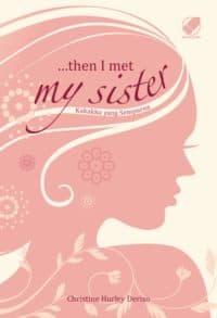 Then I Met My Sister