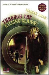 Through the Killing Glass