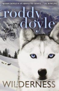 Wilderness by Roddy Doyle