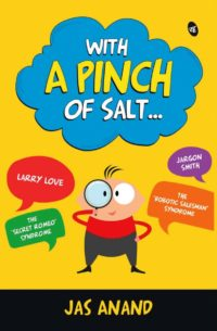 With a Pinch of Salt by Jas Anand