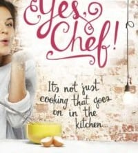 Yes, Chef! by Lisa Joy