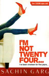 I'm Not Twenty Four