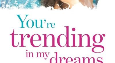 you're trending in my dreams