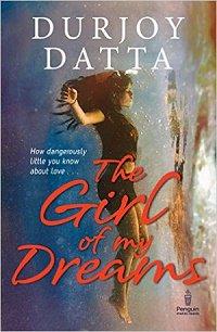 The Girl Of My Dreams Durjoy Datta