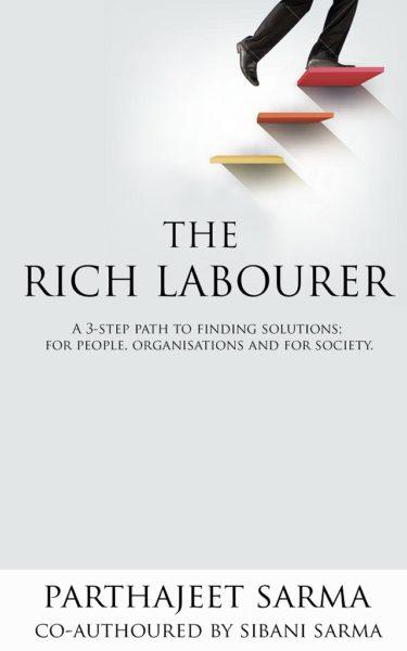 The Rich Labourer by Parthajeet Sarma