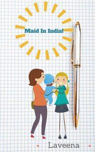 maid in india laveena dhamija