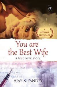 You Are the Best Wife by Ajay K Pandey