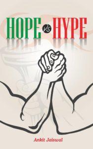Hope Vs Hype by Ankit Jaiswal