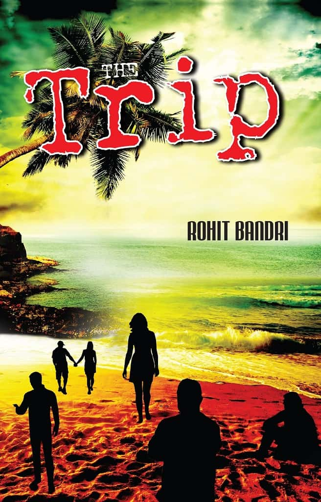 The Trip by Rohit Bandri