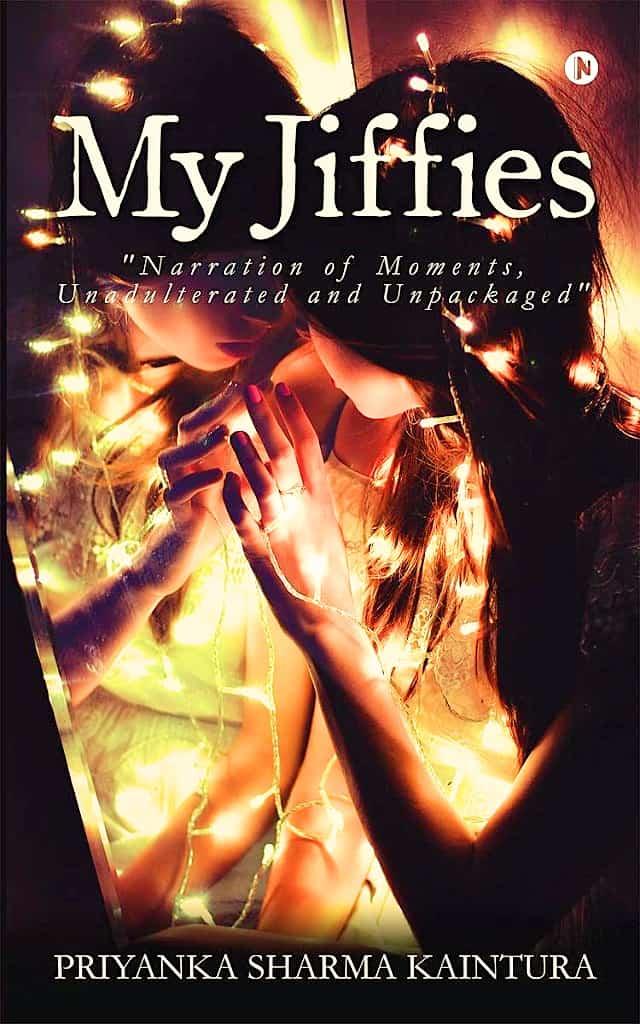 My Jiffies by Priyanka Sharma Kaintura
